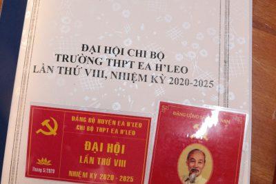 THPT EA H'LEO – ĐẠI HỘI CHI BỘ LẦN THỨ VIII, NHIỆM KÌ 2020-2025