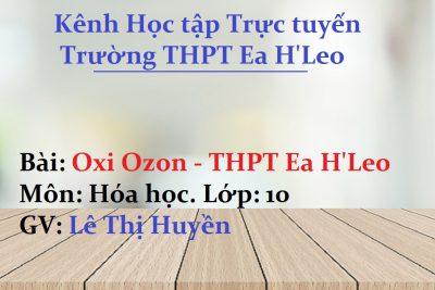[Hóa học 10] Oxi Ozon – THPT Ea H'Leo