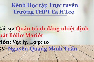 [Vật Lí 10 bài 29] Quán trình đẳng nhiệt định luật Bôilơ Mariốt – THPT Ea H'Leo