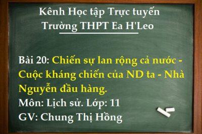 [TUẦN 25 Sử 11 Bài 20] Chiến sự lan rộng cả nước – Cuộc kháng chiến của ND ta – Nhà Nguyễn đầu hàng
