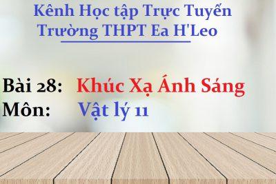 [Vật lý 11 Bài 26] Khúc xạ ánh sáng – THPT Ea H'Leo